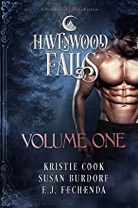 Havenwood Falls Volume One: A Havenwood Falls Collection