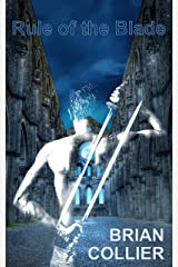 Rule of the Blade Kindle Edition