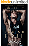 See No Evil: A New Adult College Romance (The Society Book 1)