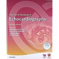 The EACVI Textbook of Echocardiography (The European Society