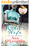 The Judge's Wife: A captivating, emotional and uplifting tale of unspeakable secrets and enduring love