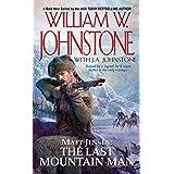 Matt Jensen, The Last Mountain Man: The Last Montain Man