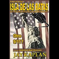 Novela de Intriga: La Isla de las Ratas, una novela: Una novela sobre el terrorismo en la ciudad de Nueva York