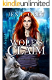 Wolf's Claim (The Royal Heir Book 3)
