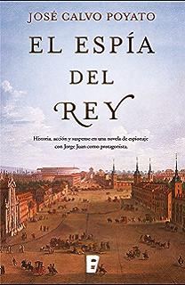 El espía del Rey (Spanish Edition)
