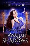 Wraith: A Tropical Island Paranormal Romance (Hawaiian Shadows Book 1)