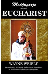 Medjugorje and the Eucharist Kindle Edition