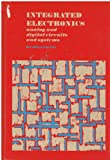 Integrated Electronics: Analogue and Digital Circuits and Systems (McGraw-Hill electrical and electronic engineering series)