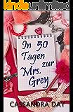 In 50 Tagen zur Mrs. Grey