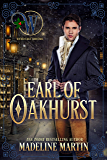 Earl of Oakhurst (Wicked Earls Club Book 19)