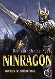 Ninragon: Die standhafte Feste (NINRAGON – Die gesammelten Romane 1)
