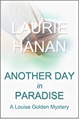 Another Day in Paradise: A Louise Golden Mystery (Louise Golden Mysteries Book 3) Kindle Edition
