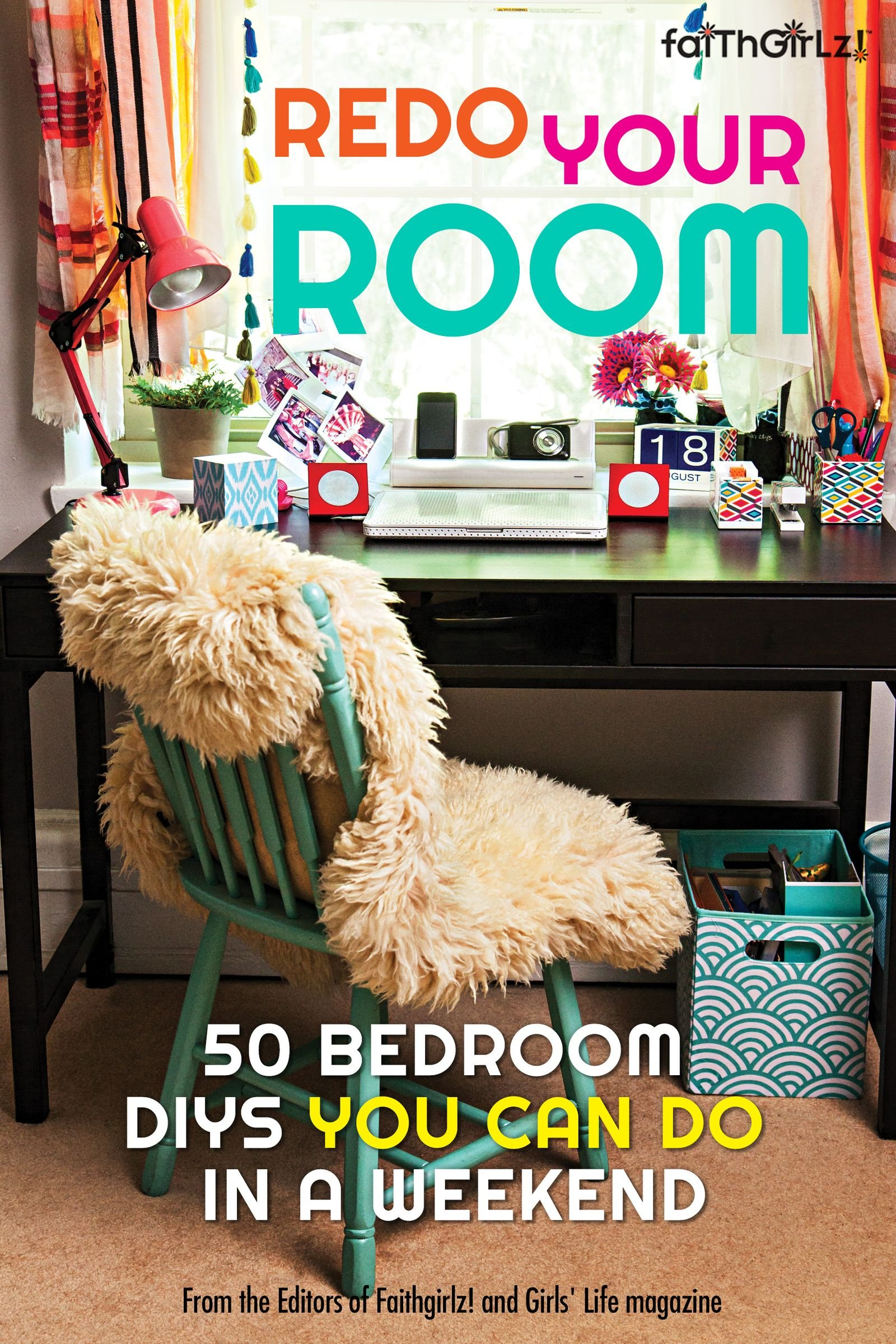 redo your room 50 bedroom diys you can do in a weekend faithgirlz editors of faithgirlz and girls life mag 9780310746324 amazoncom books