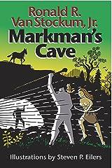 Markman's Cave Kindle Edition