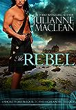 The Rebel (The Highlander Series Book 0)
