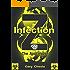 Infection Z: The Apocalypse