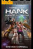 Hard Luck Hank: Dumber Than Dead