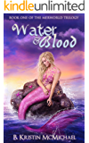 Water and Blood (The Merworld Trilogy Book 1)