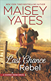 Last Chance Rebel (Copper Ridge Book 6)