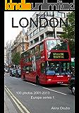 ロンドン写真集 (撮影数100):ヨーロッパシリーズ1