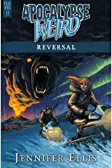 Apocalypse Weird: Reversal (Polar Wyrd Book 1) Kindle Edition