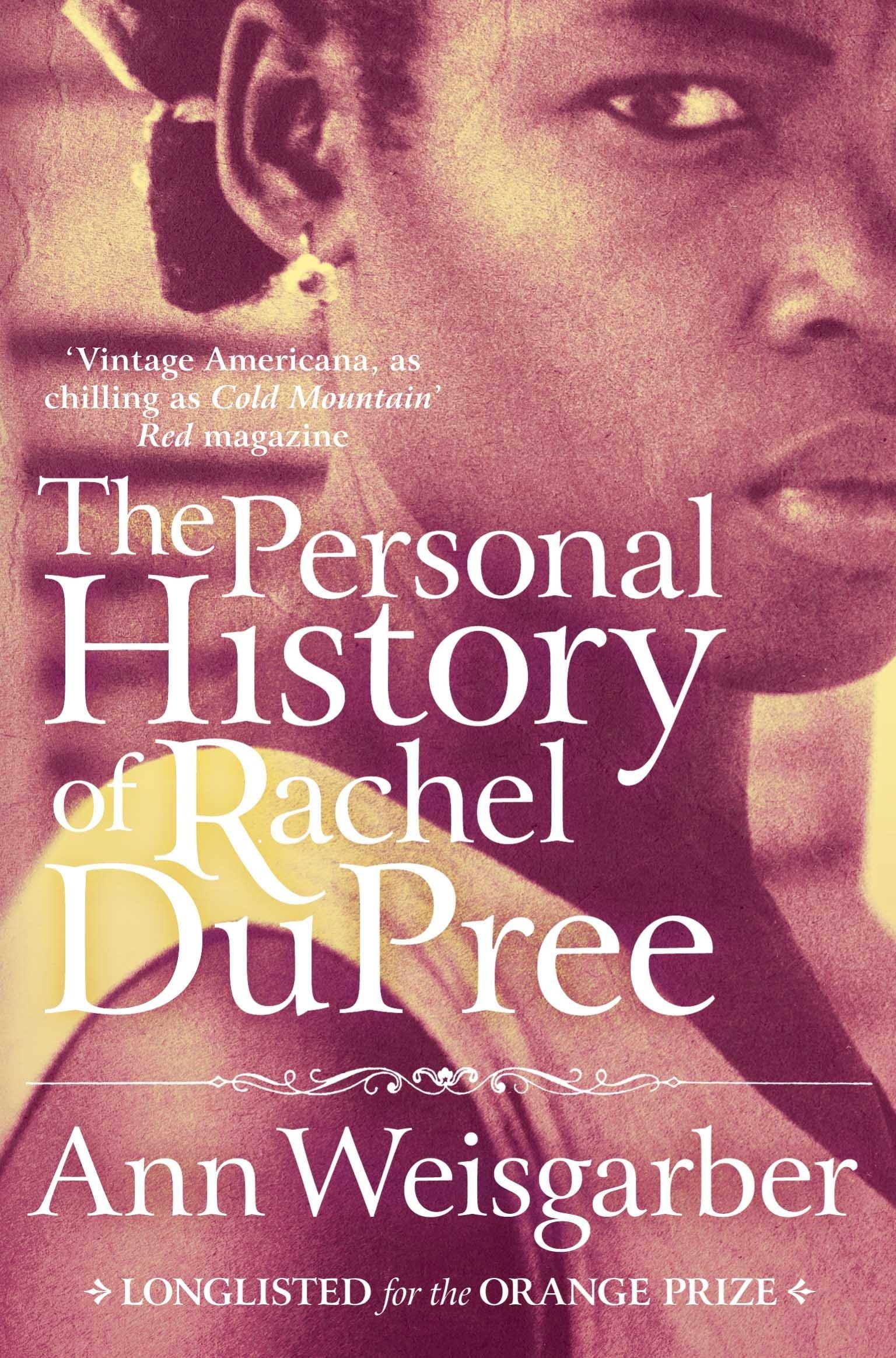 The Personal History of Rachel DuPree por Ann Weisgarber