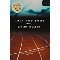 Life at These Speeds: A Novel (English Edition)