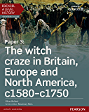 Edexcel A Level History, Paper 3: The witch craze in Britain, Europe and North America c1580-c1750 Student Book (Edexcel GCE History 2015)