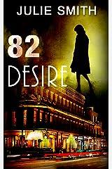 82 Desire (Skip Langdon #8) (Skip Langdon Mystery) (The Skip Langdon Series) Kindle Edition