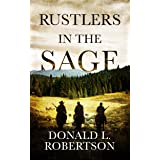Rustlers in the Sage: A Western Novella
