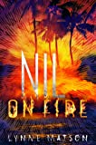 Nil on Fire (Nil Series)