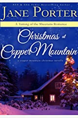 Christmas At Copper Mountain (Taming of the Sheenans Book 1) Kindle Edition