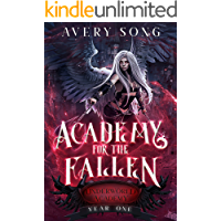 Academy For The Fallen: Year One (Underworld Academy Book 1)