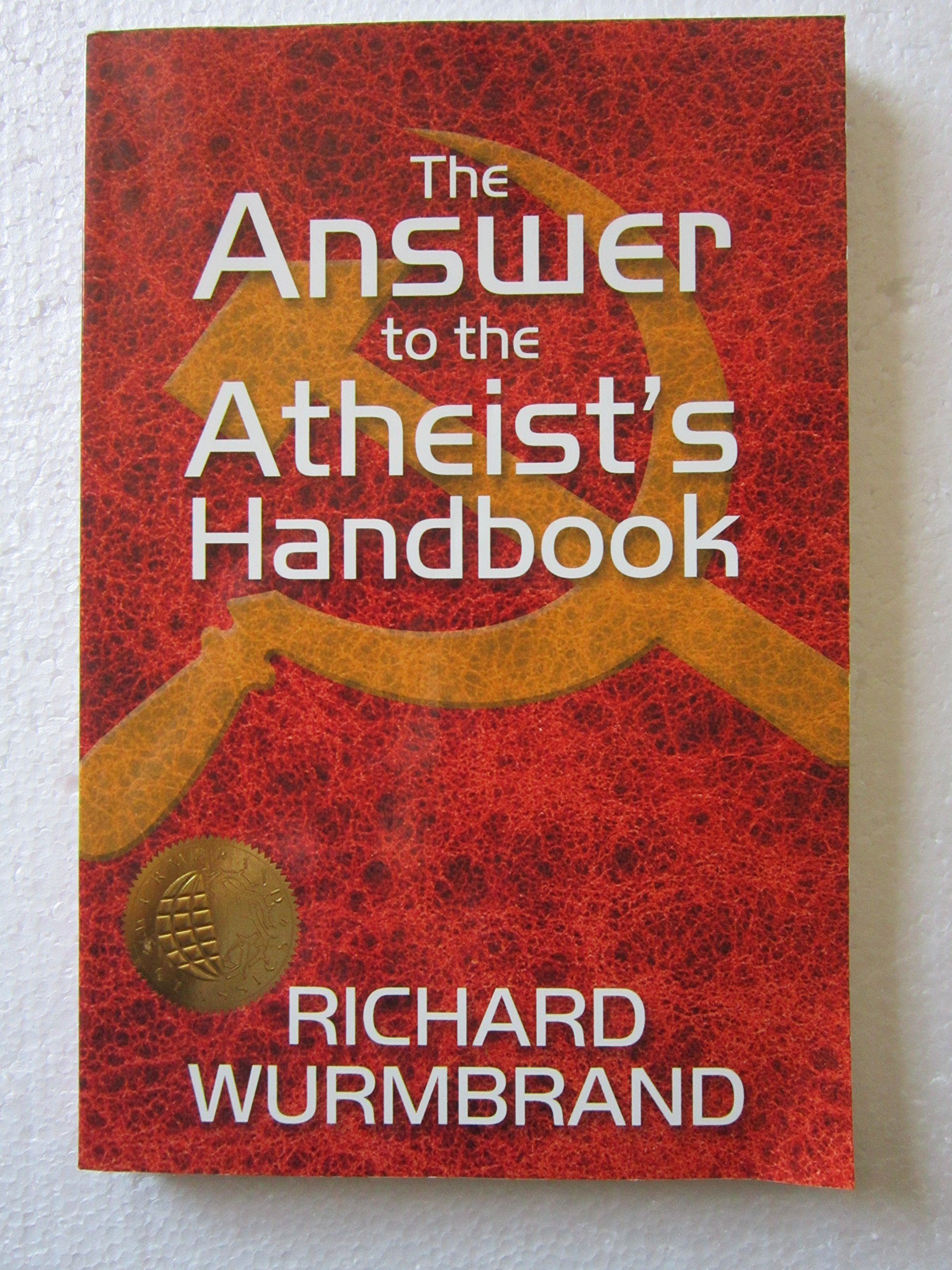 The Answer to the Atheist's Handbook: Richard Wurmbrand: 9780882643397:  Amazon.com: Books