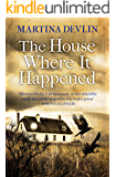 The House Where It Happened: A Novel