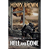 Hell and Gone (The Retreads Book 1)