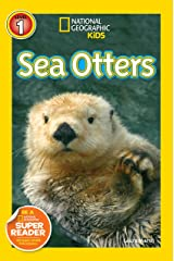 National Geographic Readers: Sea Otters Kindle Edition