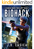Biohack: A high-tech conspiracy thriller (Gender Wars Book 1) (English Edition)