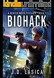 Biohack: A high-tech conspiracy thriller (Gender Wars Book 1)