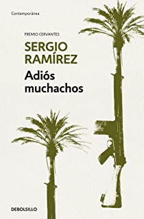 Adiós muchachos / Goodbye, Fellows (Spanish Edition)