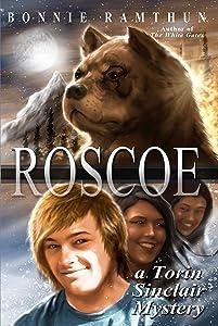 Roscoe: A Torin Sinclair Mystery (Torin Sinclair Mysteries Book 2)