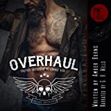 Overhaul: Boneyard Brotherhood MC Romance, Book 1