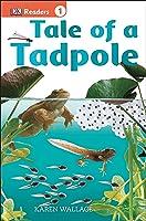 Tale Of A Tadpole (DK Readers Level