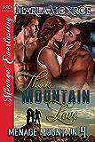 Their Mountain Love [Menage Mountain  4] (Siren Publishing Menage Everlasting)