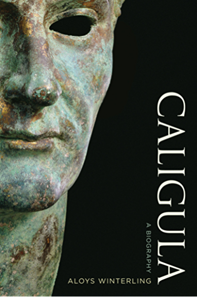 Caligula: A Biography (English Edition) eBook: Winterling, Aloys ...