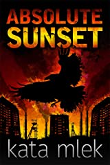 Absolute Sunset Kindle Edition