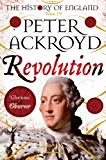 Revolution: A History of England Volume IV (The History of England Book 4) (English Edition)