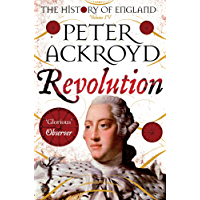 Revolution: A History of England Volume IV (The History of England Book 4)