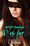 D is for… (BDSM Checklist Book 4)