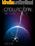Cadillac Dan: No. 3, Vol. 1 (Eternal Nexus)